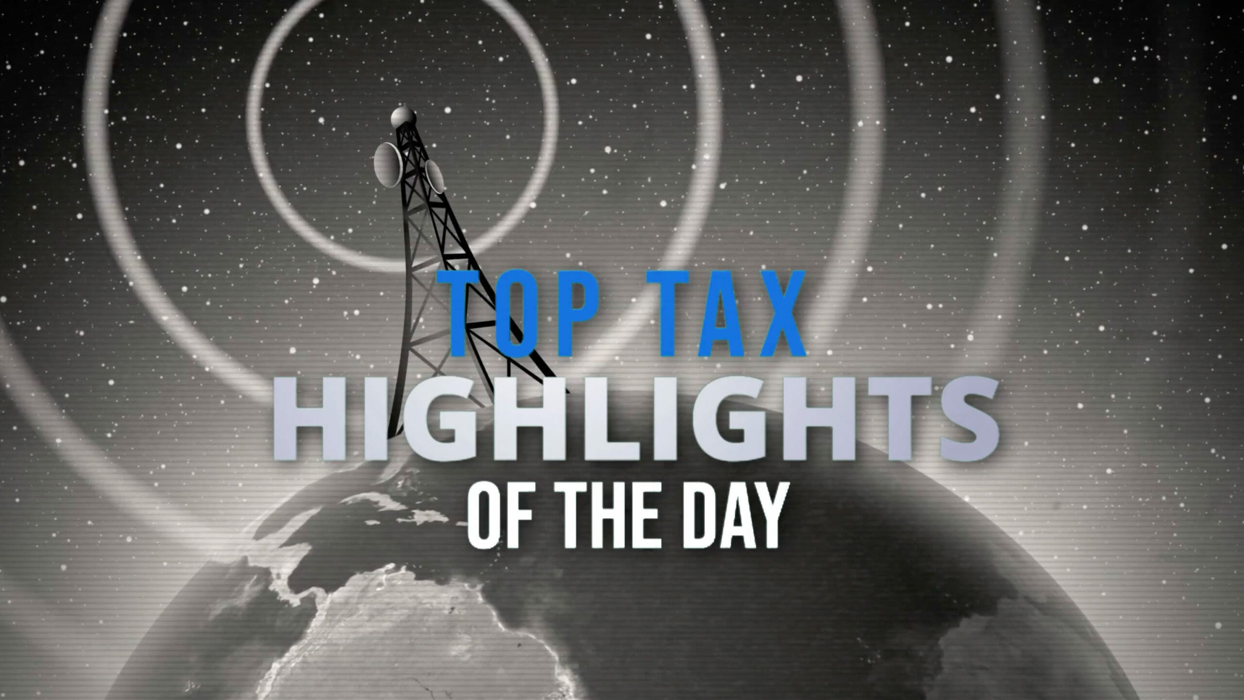 top tax highlights